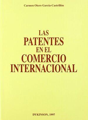 LAS PATENTES EN EL COMERCIO INTERNACIONAL.