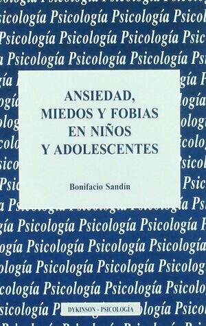 ANSIEDAD MIEDOS FOBIAS NIÑOS ADOLESCENTE