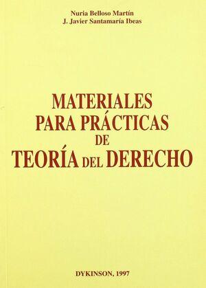 MATERIALES PARA PRACTICAS DE TEORIA DEL DERECHO