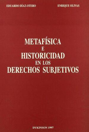METAFSICA E HISTORICIDAD EN LOS DERECHOS SUBJETIVOS
