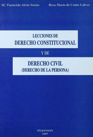 LECCIONES DE DERECHO CONSTITUCIONAL Y DE DERECHO CIVIL (DERECHO DE LA PERSONA).