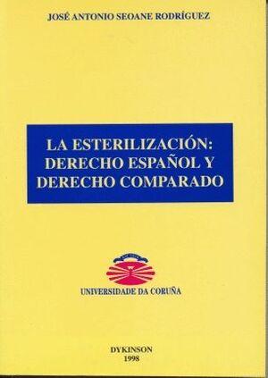 LA ESTERILIZACIÓN. DERECHO ESPAÑOL Y DERECHO COMPARADO