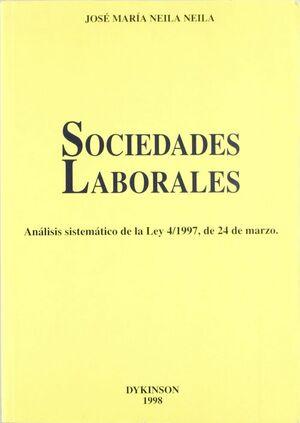 SOCIEDADES LABORALES. ANÁLISIS SISTEMÁTICO DE LA LEY 4/1997