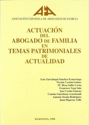 ACTUACION DEL ABOGADO DE FAMILIA EN TEMAS PATRIMONIALES DE ACTUALIDAD ACTUALIDAD