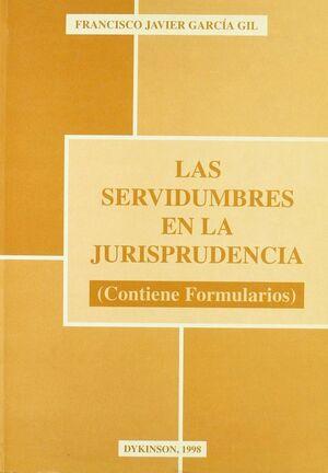 LAS SERVIDUMBRES EN LA JURISPRUDENCIA (CONTIENE FORMULARIOS)