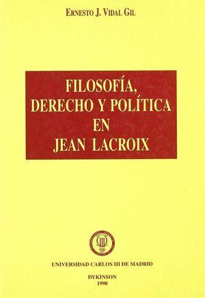 FILOSOFIA, DERECHO Y POLITICA EN JEAN LACROIX.
