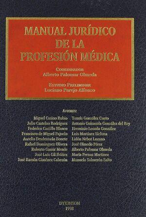 MANUAL JURIDICO DE LA PROFESION MEDICA