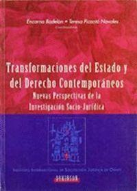 TRANSFORMACIONES DEL ESTADO Y DEL DERECHO CONTEMPORÁNEO NUEVAS PERSPECTIVAS DE LA INVESTIGACIÓN SOCI
