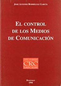 EL CONTROL DE LOS MEDIOS DE COMUNICACION LA PARTICIPACION DE LOS GRUPOS IDEOLOGICOS EN EL CONTROL DE