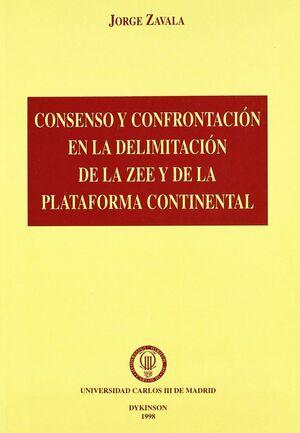 CONSENSO Y CONFRONTACIÓN EN LA DELIMITACIÓN DE LA ZEE Y DE LA PLATAFORMA CONTINENTAL LA PLATAFORMA C