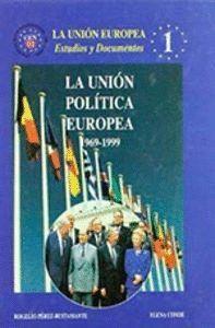 LA UNIÓN POLTICA EUROPEA 1969-1999