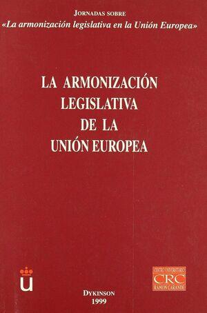 LA ARMONIZACION LEGISLATIVA DE LA UNION EUROPEA (I)