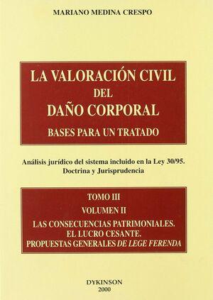 LAS CONSECUENCIAS PATRIMONIALES. EL LUCRO CESANTE PROPUESTAS GENERALES ... BASES PARA UN TRATADO CON