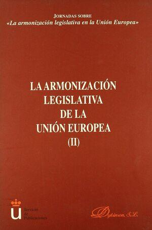 LA ARMONIZACION LEGISLATIVA DE LA UNION EUROPEA (II)