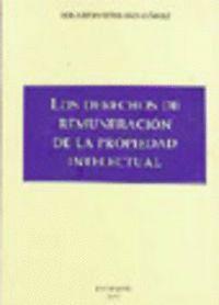LOS DERECHOS DE REMUNERACIÓN DE LA PROPIEDAD INTELECTUAL