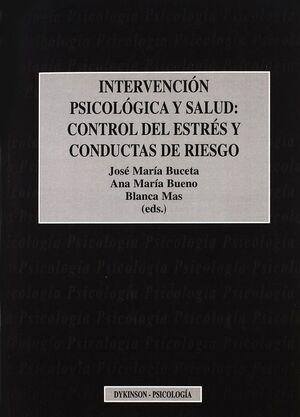 INTERVENCIÓN PSICOLÓGICA Y SALUD CONTROL DEL ESTRÉS Y CONDUCTAS DE RIESGO