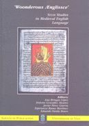 WONDEROUS A ENGLISSCE. SELIM STUDIES IN MEDIEVAL ENGLISH LANGUAJE