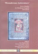 WONDEROUS LYTTERATURE. SELIM STUDIES IN MEDIEVAL ENGLISH LITERATURE