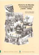 HISTORIA DO MUNDO CONTEMPORÁNEO (1870-1945)