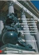 EL REGRESO DE LAS INSTITUCIONES AL ANÁLISIS POLÍTICO: LA EMERGENCIA DE UN NUEVO INSTITUCIONALISMO TR