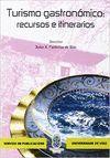 TURISMO GASTRONÓMICO: RECURSOS E ITINERARIOS