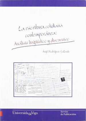ESCRITURA COTIDIANA CONTEMPORÁNEA, LA ANÁLISIS LINGÜÍSTICO Y DISCURSIVO