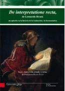 DE INTERPRETATIONE RECTA, DE LEONARDO BRUNI: UN EPISODIO EN LA HISTORIA DE LA TRADUCCIÓN Y LA HERMEN