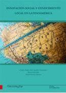 INNOVACIÓN SOCIAL Y CONOCIMIENTO LOCAL EN LATINOAMÉRICA