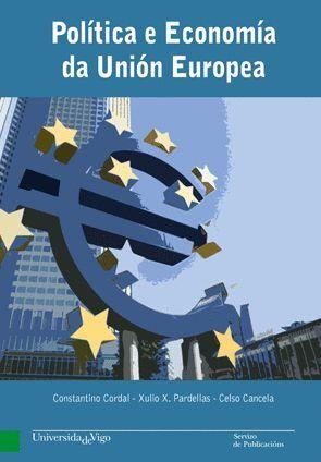 POLÍTICA E ECONOMÍA DA UNIÓN EUROPEA