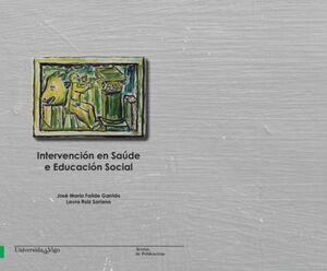 INTERVENCIÓN EN SAÚDE E EDUCACIÓN SOCIAL