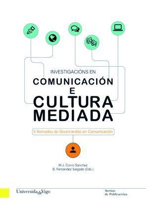 INVESTIGACIÓNS EN COMUNICACIÓN E CULTURA MEDIADA