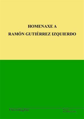 HOMENAXE A RAMÓN GUTIÉRREZ IZQUIERDO