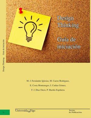 DESIGN THINKING. GUÍA DE INICIACIÓN