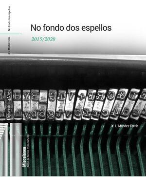 NO FONDO DOS ESPELLOS 2015-2020