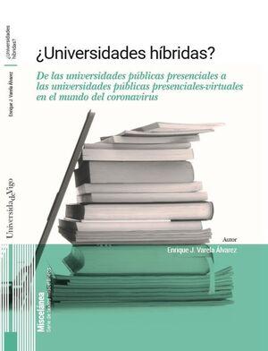 ¿UNIVERSIDADES HÍBRIDAS?