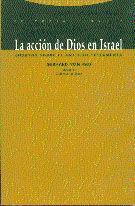 LA ACCIÓN DE DIOS EN ISRAEL
