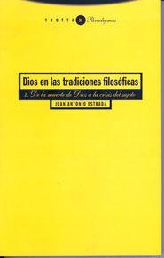 DIOS EN LAS TRADICIONES FILOSÓFICAS 2