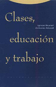 CLASES, EDUCACIÓN Y TRABAJO