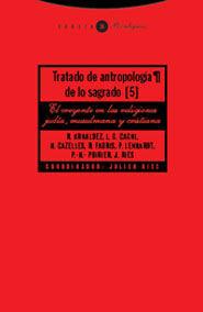 TRATADO DE ANTROPOLOGÍA DE LO SAGRADO V