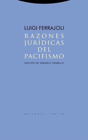 RAZONES JURÍDICAS DEL PACIFISMO