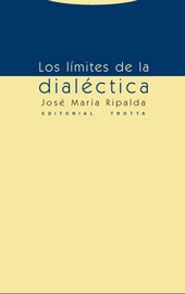 LOS LIMITES DE LA DIALÉCTICA