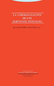 LA LIBERALIZACIÓN DE LOS SERVICIOS POSTALES