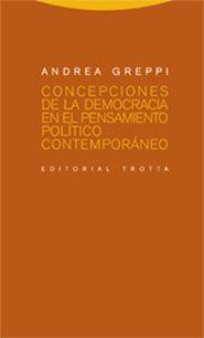 CONCEPCIONES DE LA DEMOCRACIA EN EL PENSAMIENTO POLÍTICO CONTEMPORÁNEO