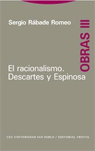 EL RACIONALISMO. DESCARTES Y ESPINOSA