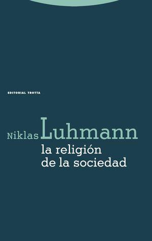 LA RELIGIÓN DE LA SOCIEDAD