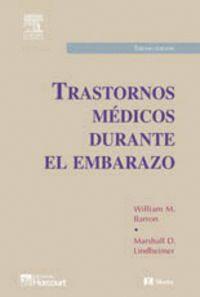 TRASTORNOS MÉDICOS DURANTE EL EMBARAZO