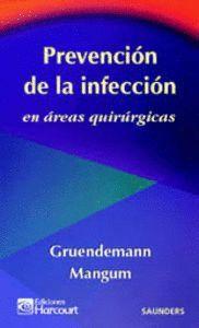 PREVENCIÓN DE LA INFECCIÓN EN ÁREAS QUIRÚRGICAS