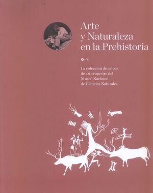 ARTE Y NATURALEZA EN LA PREHISTORIA