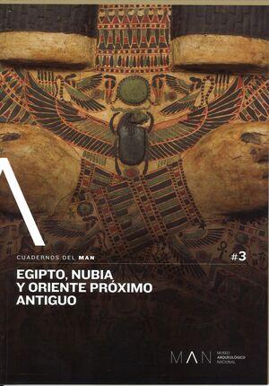 CUADERNOS DEL MAN Nº3. EGIPTO, NUBIA Y ORIENTE PRÓXIMO ANTIGUO