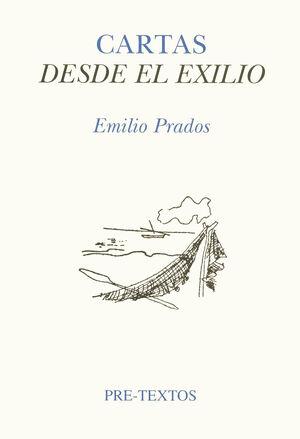 CARTAS DESDE EL EXILIO (CORRESPONDENCIA CON JOSÉ LUIS CANO)